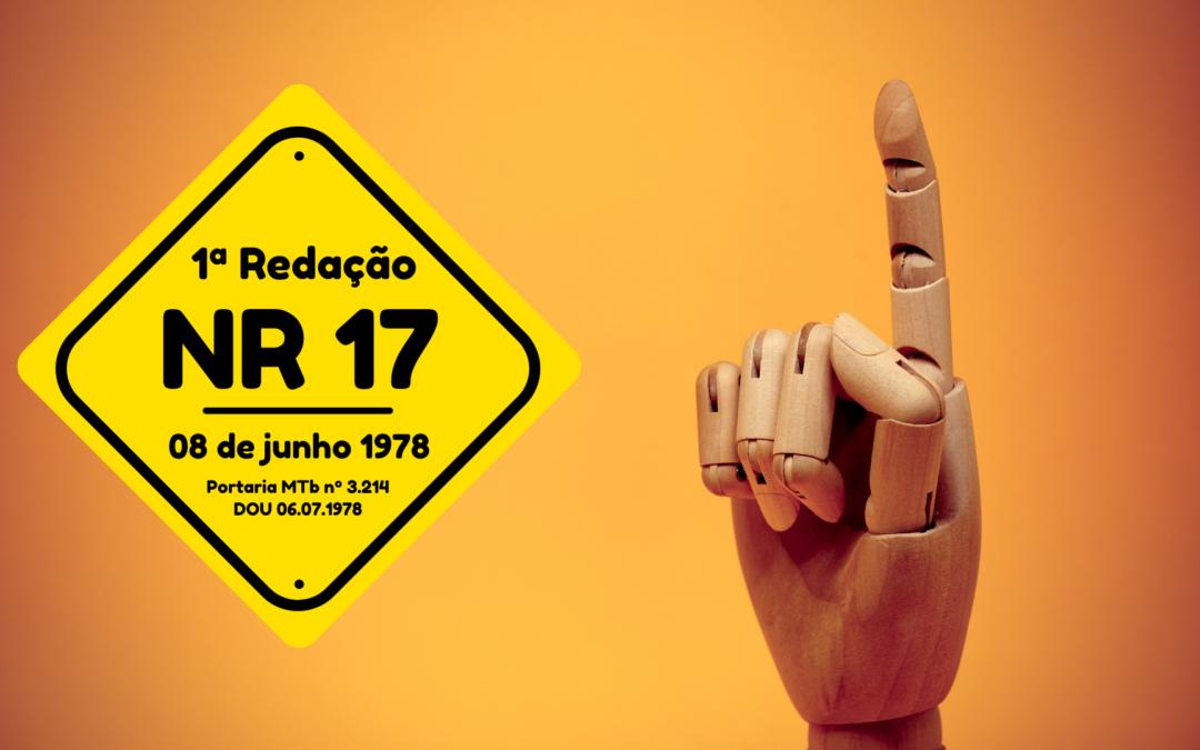 Primeira NR 17 – Ergonomia: texto normativo de 1978